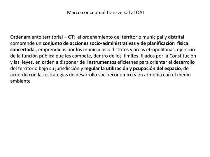 Marco conceptual transversal al OAT