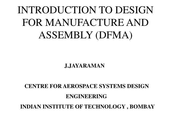introduction to design for manufacture and assembly dfma n.