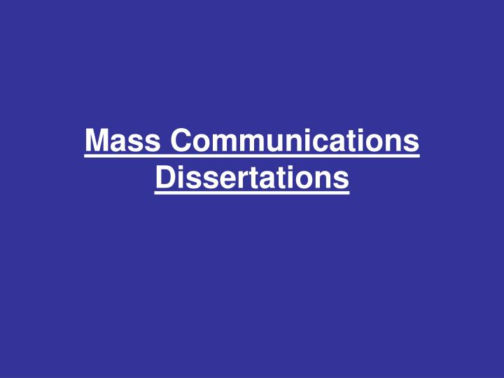 Mass Communications Dissertations