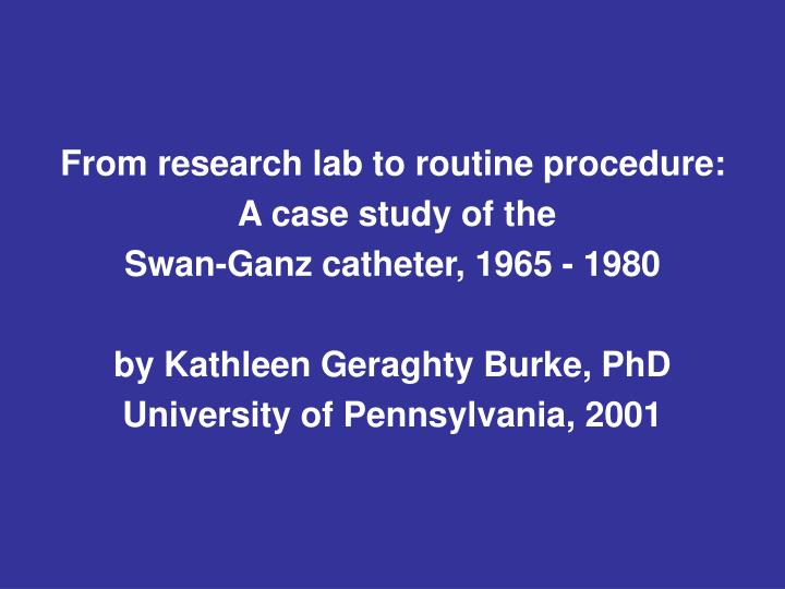 From research lab to routine procedure: