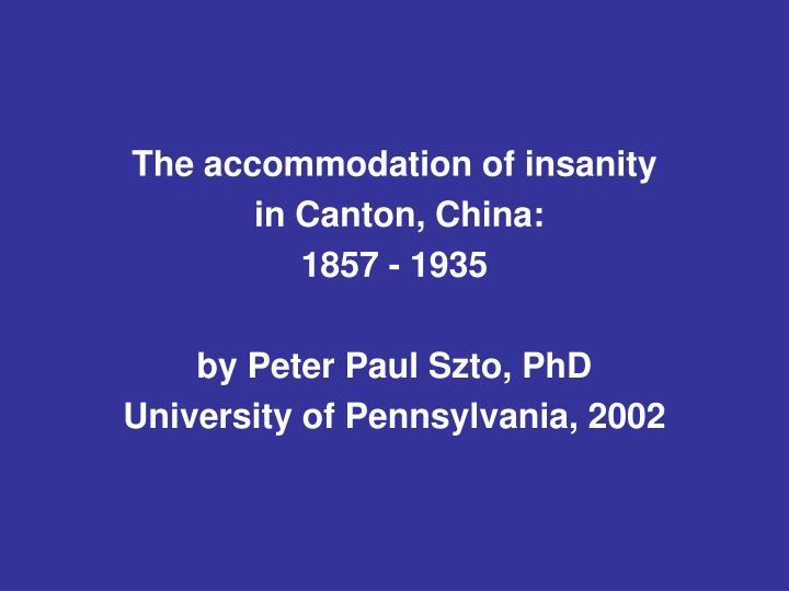The accommodation of insanity