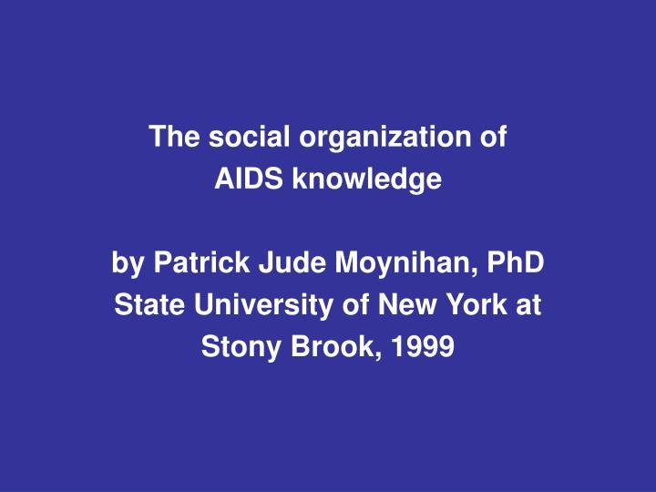 The social organization of