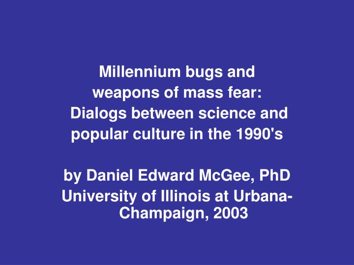 Millennium bugs and