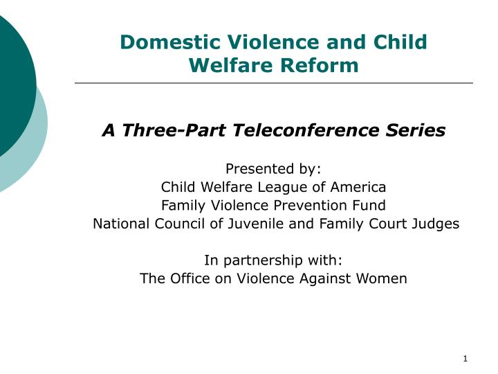 domestic violence and child welfare reform n.