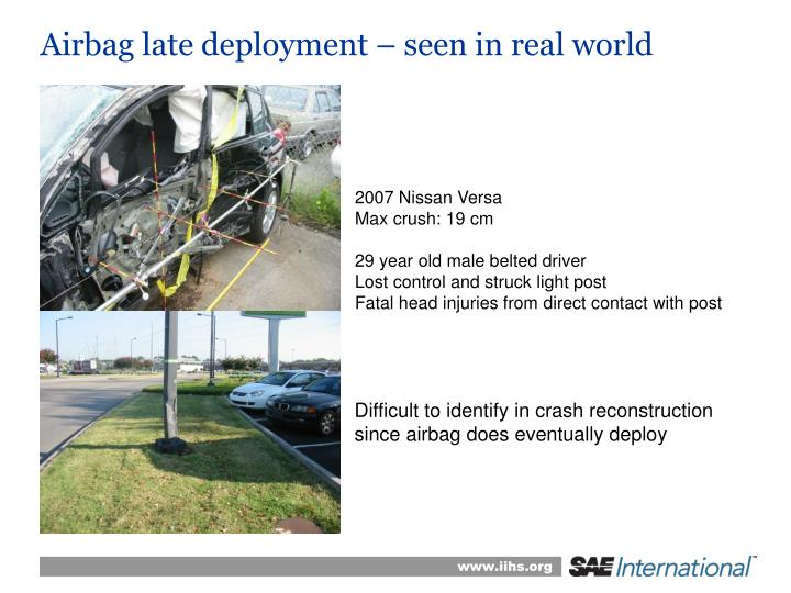 Airbag late deployment – seen in real world