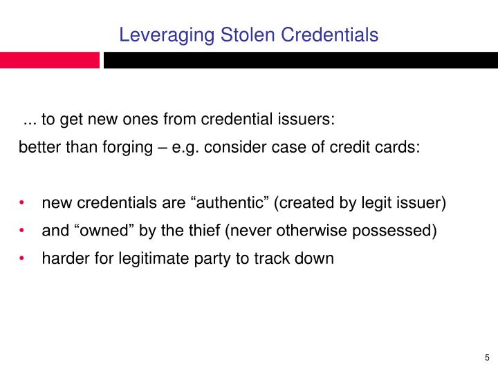 Leveraging Stolen Credentials