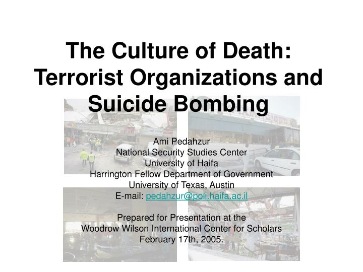 the culture of death terrorist organizations and suicide bombing n.