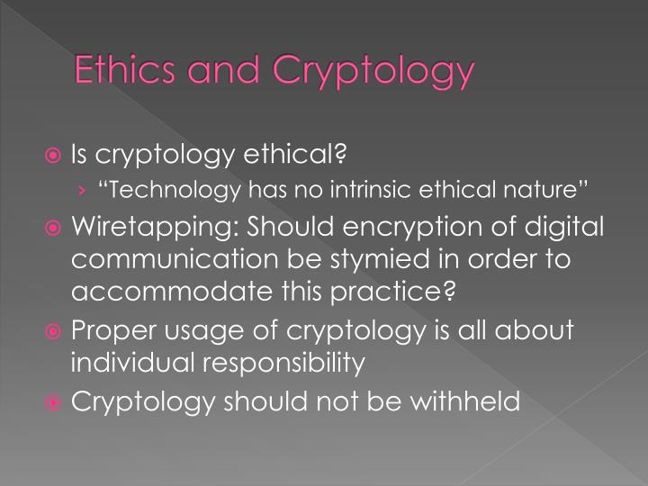 Ethics and Cryptology