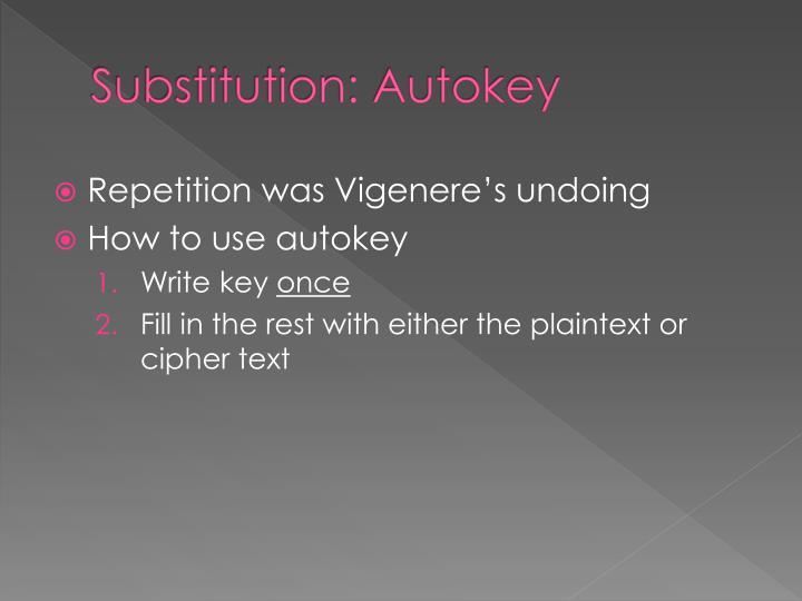 Substitution: Autokey
