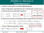 dirichlet vs neuman in electrodynamics