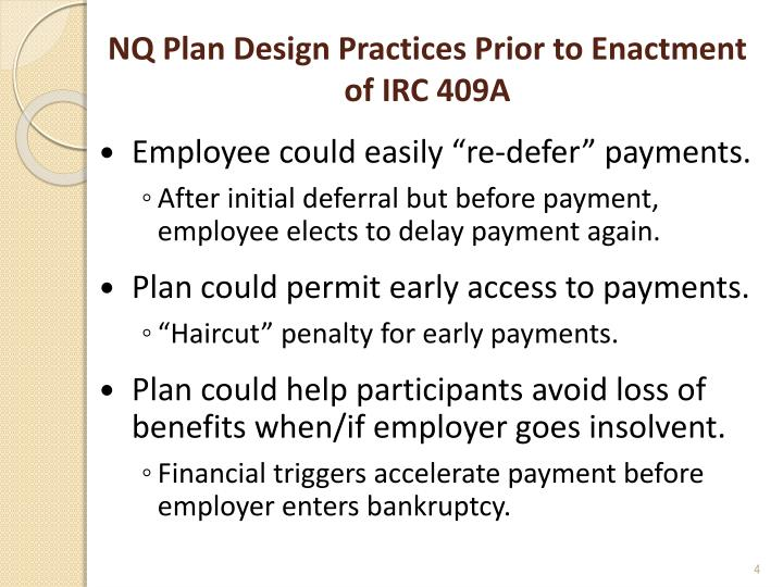 NQ Plan Design Practices Prior to Enactment of IRC 409A