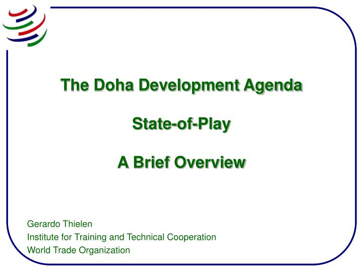 the doha development agenda state of play a brief overview n.