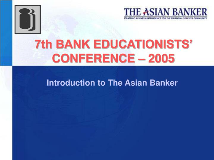 Introduction to the asian banker