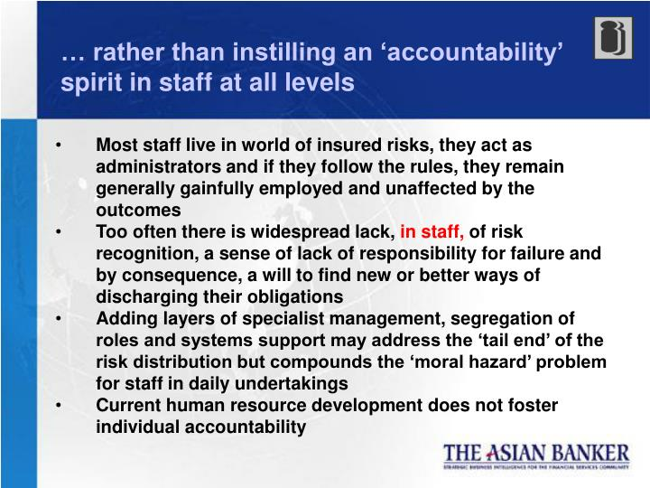 … rather than instilling an 'accountability' spirit in staff at all levels
