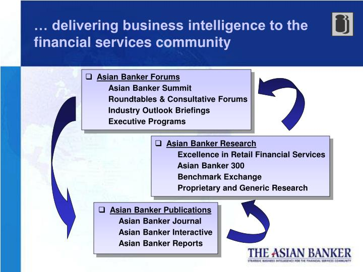 … delivering business intelligence to the financial services community