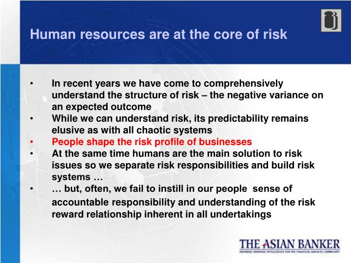 Human resources are at the core of risk