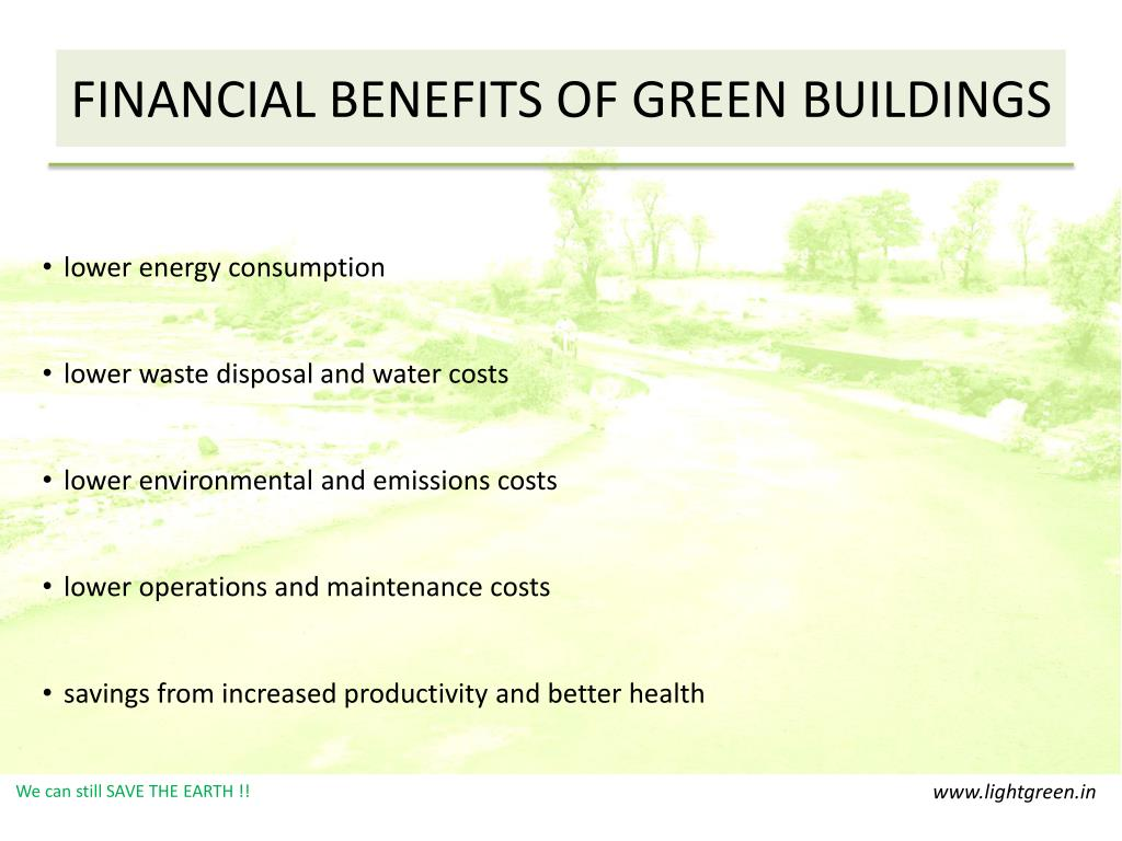 FINANCIAL BENEFITS OF GREEN BUILDINGS