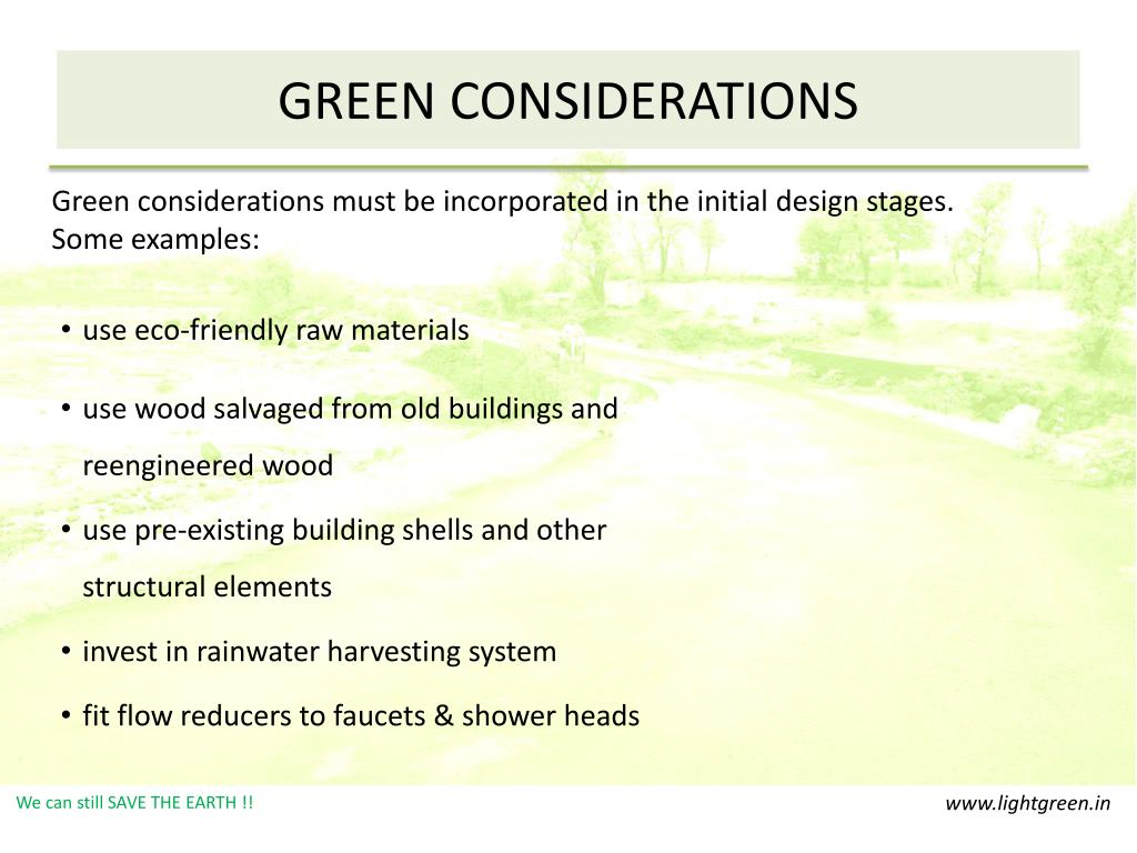 GREEN CONSIDERATIONS