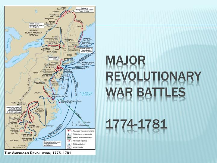 major revolutionary war battles 1774 1781 n.