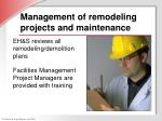 management of remodeling projects and maintenance