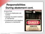 responsibilities during abatement cont