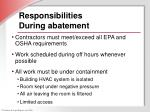responsibilities during abatement