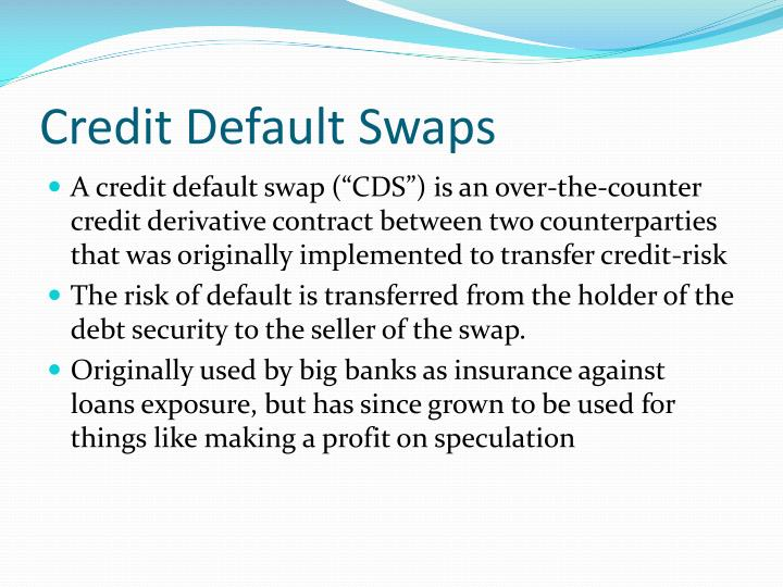 Credit default swaps1