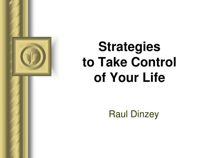 strategies to take control of your life n.