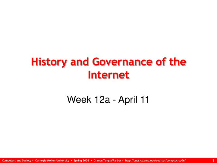 history and governance of the internet n.