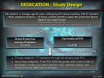 dedication study design