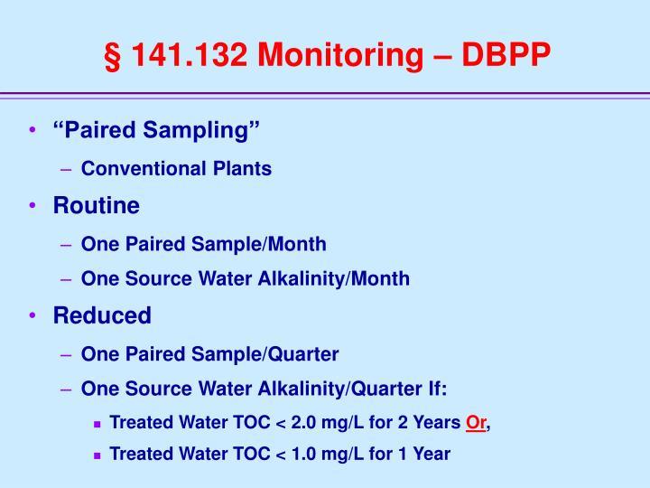 § 141.132 Monitoring – DBPP