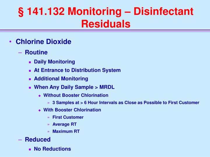 § 141.132 Monitoring – Disinfectant Residuals