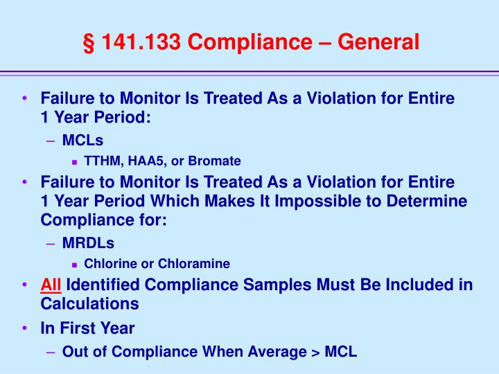 § 141.133 Compliance – General