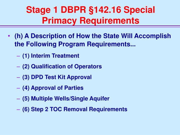 Stage 1 DBPR §142.16 Special Primacy Requirements
