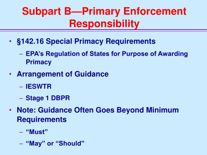 Subpart B—Primary Enforcement Responsibility