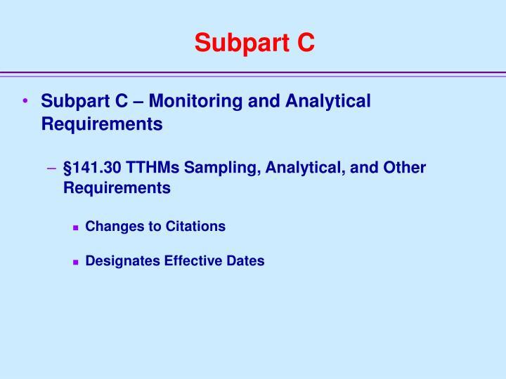 Subpart C