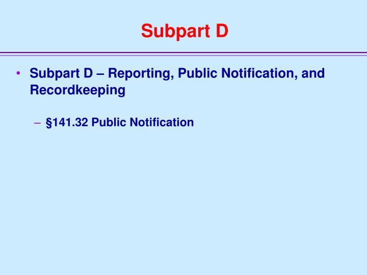 Subpart D