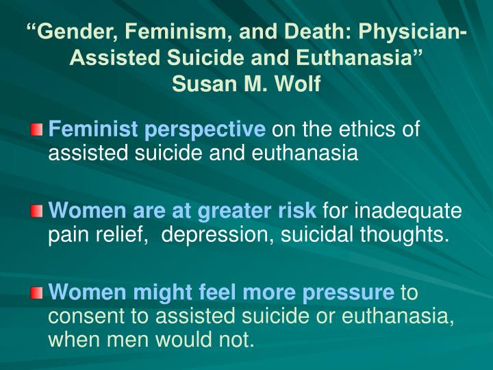 susan wolf confronting pas and euthanasia Pas essays study play what article did tim quill write pas death in the us what article did susan wolf write confronting pas/euthanasia:.