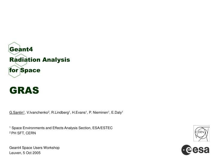 geant4 radiation analysis for space gras n.