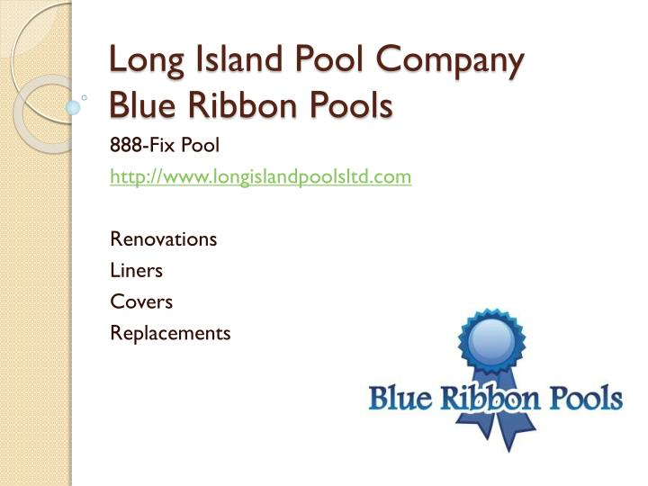 Long island pool company blue ribbon pools