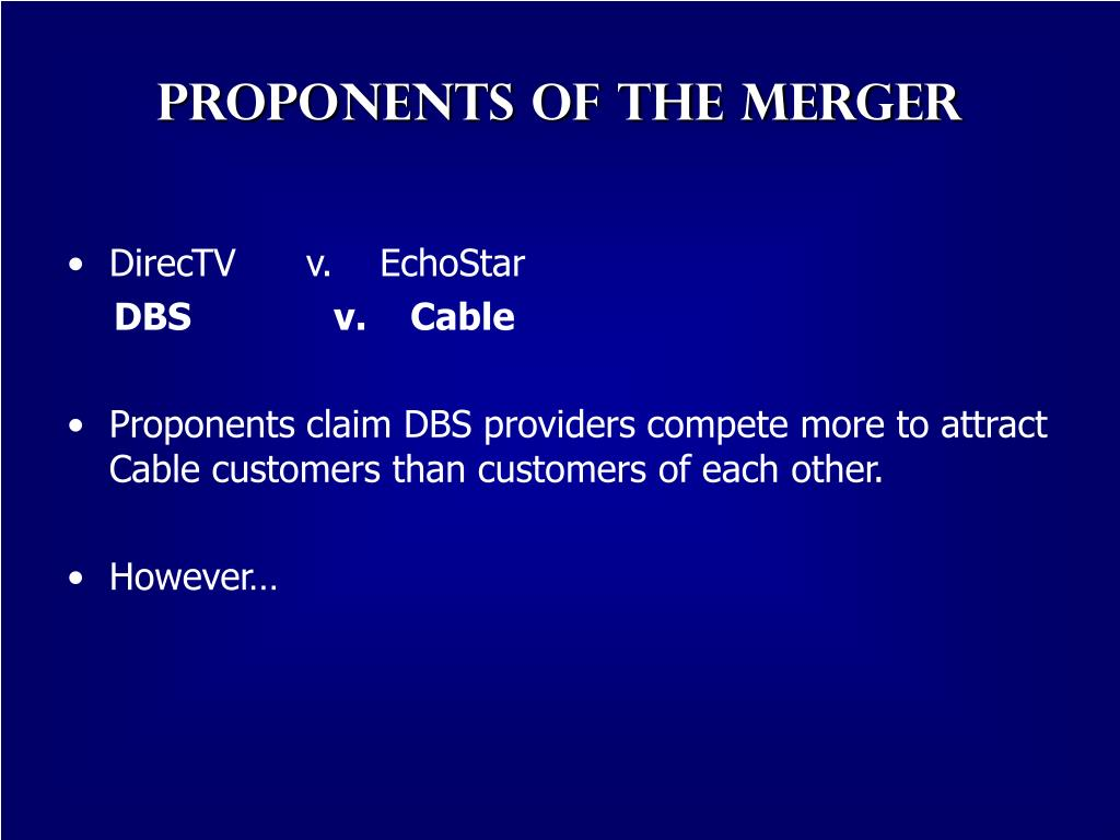 Proponents of the Merger