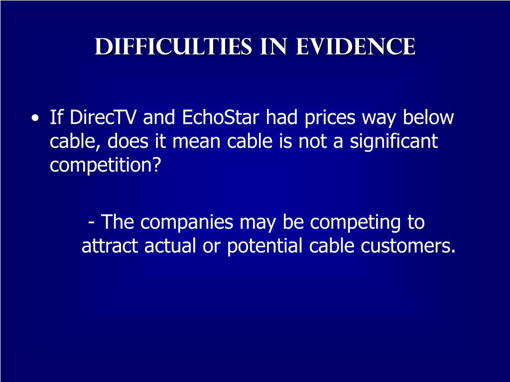 Difficulties in Evidence