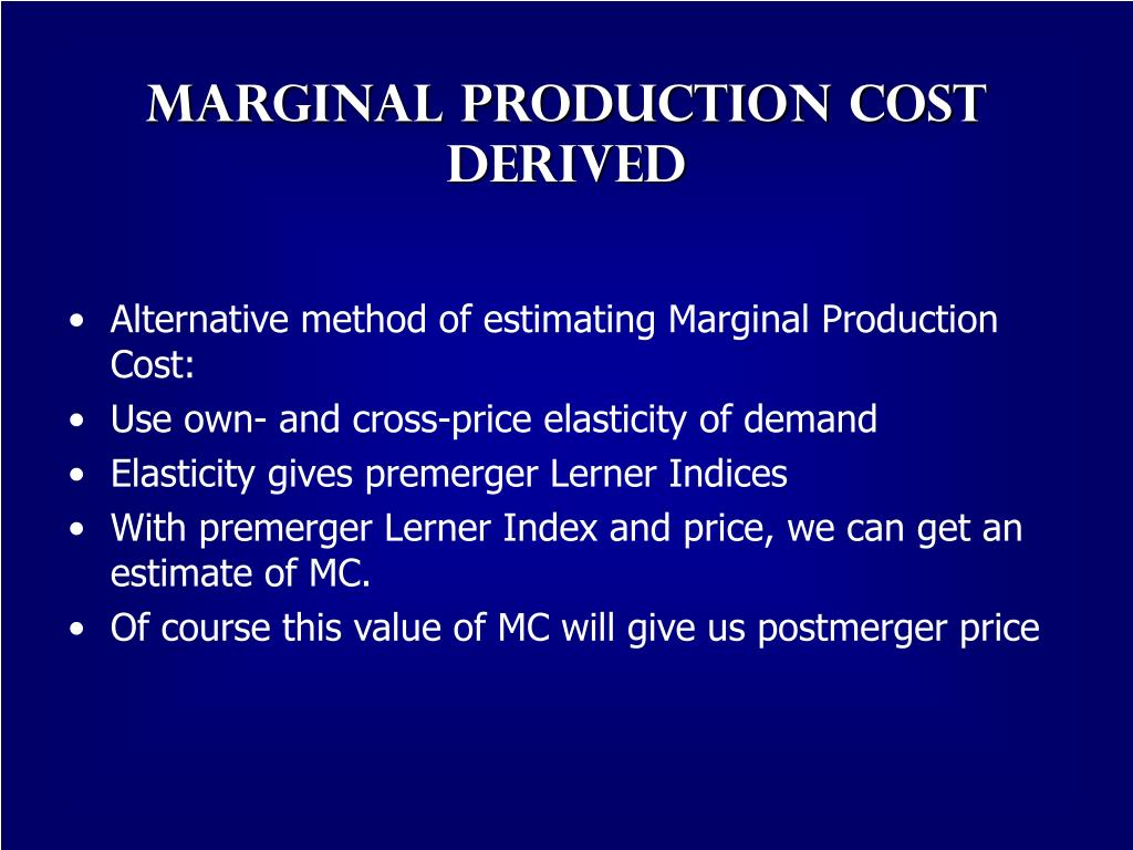 Marginal Production Cost  Derived