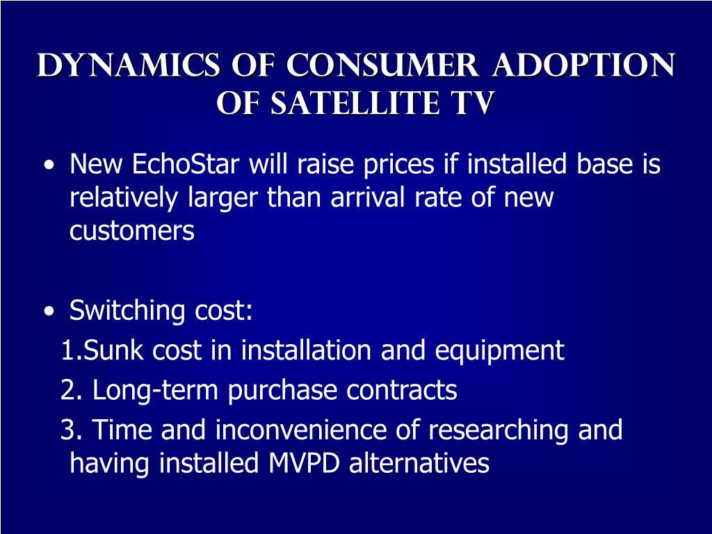 Dynamics of Consumer adoption  of satellite tv