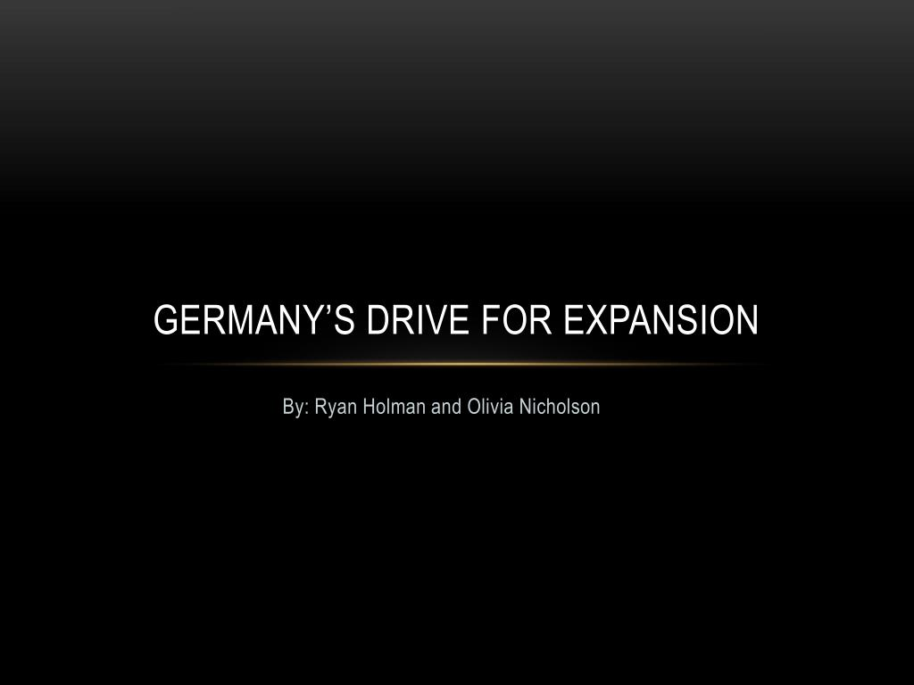 germany s drive for expansion l.