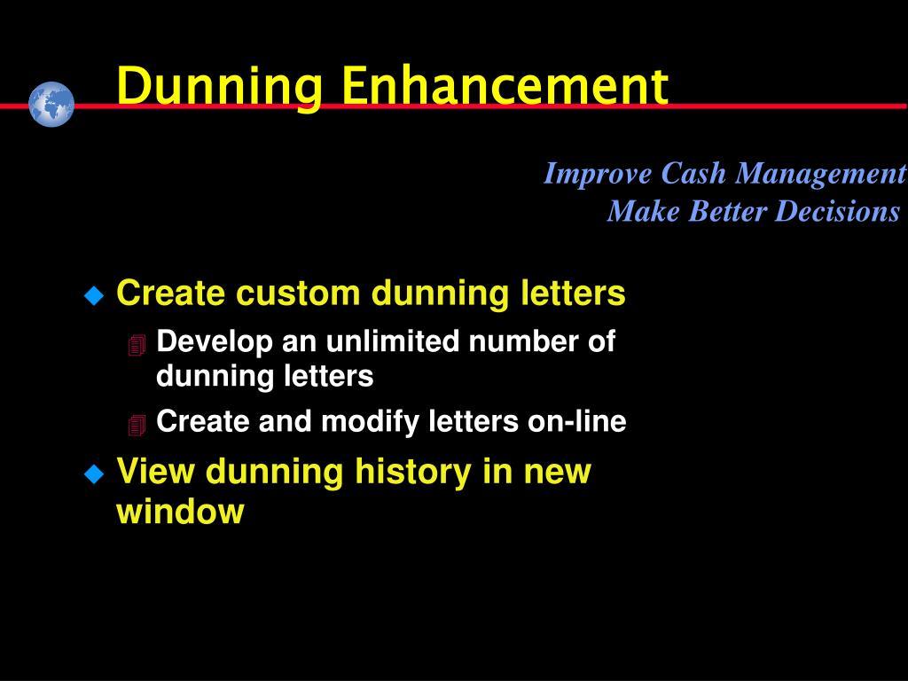 Dunning Enhancement
