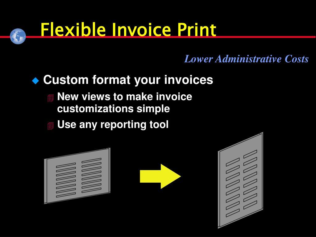Flexible Invoice Print