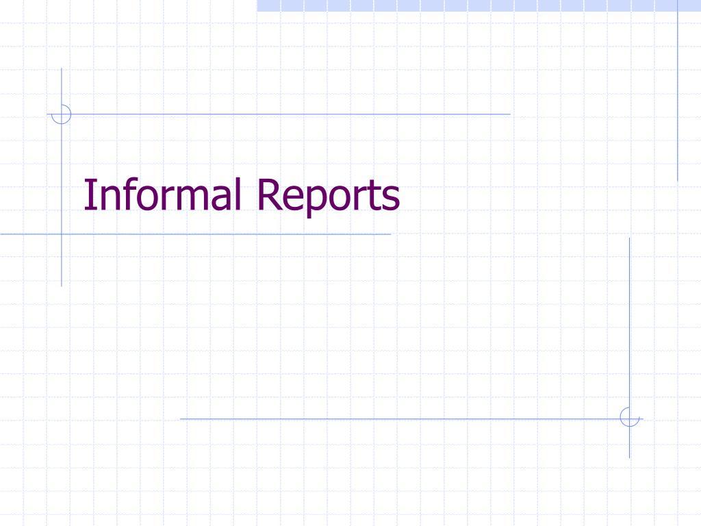 informal reports l.