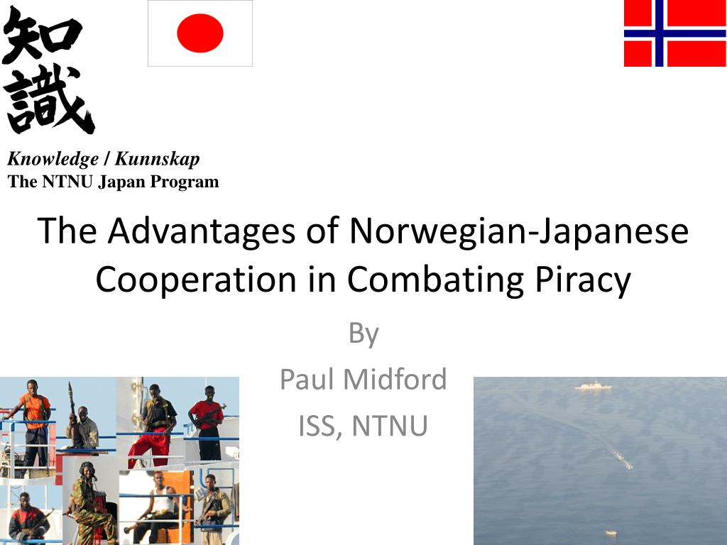 the advantages of norwegian japanese cooperation in combating piracy l.