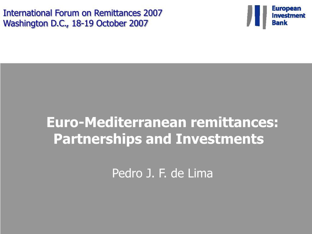international forum on remittances 2007 washington d c 18 19 october 2007 l.